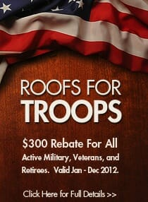 Roofing Rebate for Military Veterans and Troops